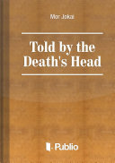 Told by the Death s Head