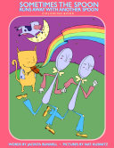 Sometimes the Spoon Runs Away with Another Spoon Pdf/ePub eBook
