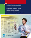 Gebäude.Technik.Digital.  : Building Information Modeling