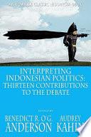 Interpreting Indonesian Politics