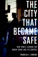 The City That Became Safe