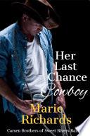Her Last Chance Cowboy