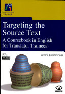 Targeting the Source Text