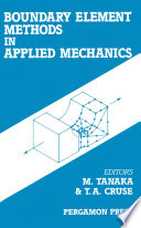 Boundary Element Methods in Applied Mechanics