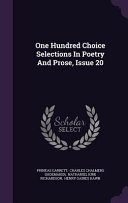 One Hundred Choice Selections in Poetry and Prose