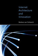 Internet Architecture and Innovation