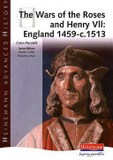 The Wars of the Roses and Henry VII