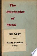 The Mechanics of Metal Extrusion