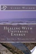Healing with Universal Energy