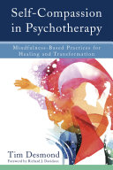 Self-Compassion in Psychotherapy: Mindfulness-Based Practices for Healing and Transformation Pdf/ePub eBook