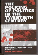 The Policing of Politics in the Twentieth Century