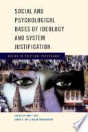 """Social and Psychological Bases of Ideology and System Justification"" by John T. Jost, Aaron C. Kay, Hulda Thorisdottir"