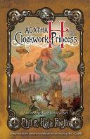 Agatha H. and the Clockwork Princess ebook