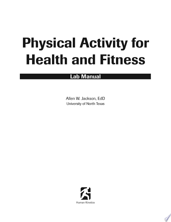 Physical Activity for Health and Fi