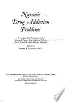 Narcotic Drug Addiction Problems Book