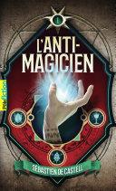 L'Anti-Magicien (Tome 1) Pdf/ePub eBook
