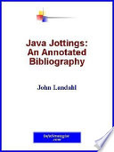 Java Jottings: An Annotated Bibliography