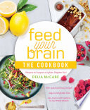 Feed Your Brain  The Cookbook