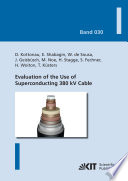 Evaluation of the Use of Superconducting 380 kV Cable