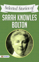 Selected Stories of Sarah Knowles Bolton