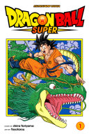 Dragon Ball Super, Vol. 1 ebook