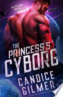 The Princess's Cyborg