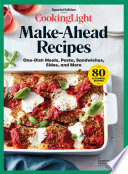 COOKING LIGHT Make Ahead Recipes