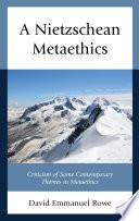 A Nietzschean Metaethics Book PDF