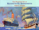 The Maritime Art of Kenneth D  Shoesmith