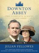 Downton Abbey Script Book Season 3 Book