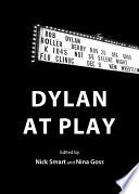 Dylan at Play