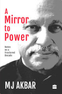 Pdf A Mirror to Power: Notes on a Fractured Decade Telecharger