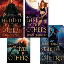 Jess Haines Bundle: Hunted By The Others, Taken By The Others, Deceived By The Others, Stalking The Others Book