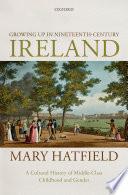 Growing Up In Nineteenth Century Ireland