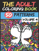 The Adult Coloring Book   Volume 4