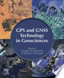 GPS and GNSS Technology in Geosciences