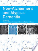Non Alzheimer s and Atypical Dementia