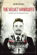 The Velvet Handcuffs