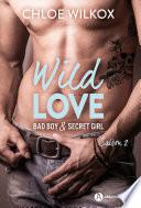 Wild Love – Saison 2