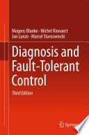 Diagnosis and Fault Tolerant Control