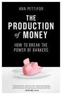 The Production of Money Book PDF