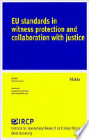 EU Standards in Witness Protection and Collaboration with Justice