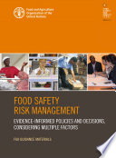 Food safety risk management  Evidence informed policies and decisions  considering multiple factors Book
