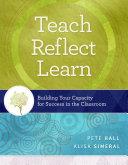 Teach, Reflect, Learn