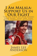 I Am Malala  Support Us in Our Fight Book