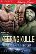 Keeping Kulle  Kulle Chronicles 1