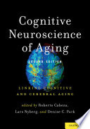 Cognitive Neuroscience of Aging Book