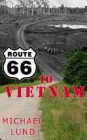 Route 66 to Vietnam