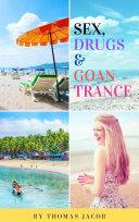 Sex, Drugs & Goan Trance [Pdf/ePub] eBook