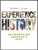 Experience History  Volume 1  To 1877 Book PDF